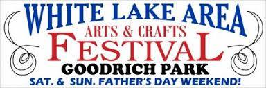 POSTPONED UNTIL 2021: 42nd Annual White Lake Area Arts & Crafts Festival