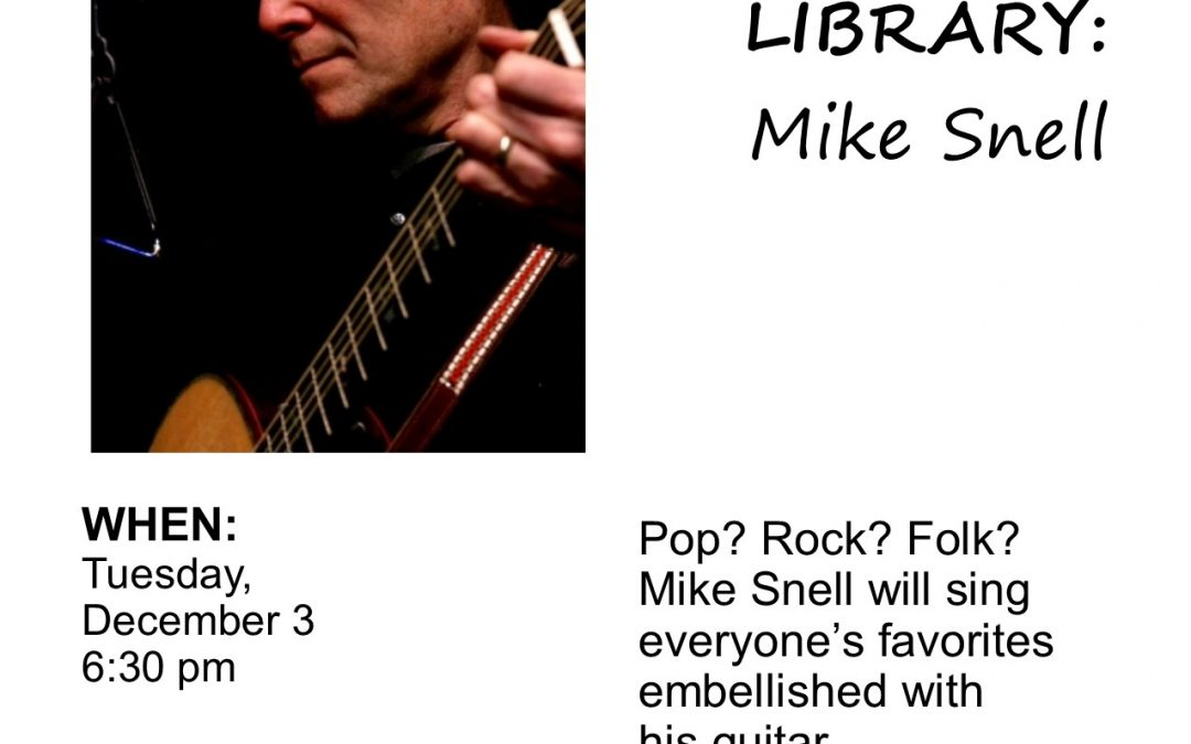 Live @ the Library: Mike Snell