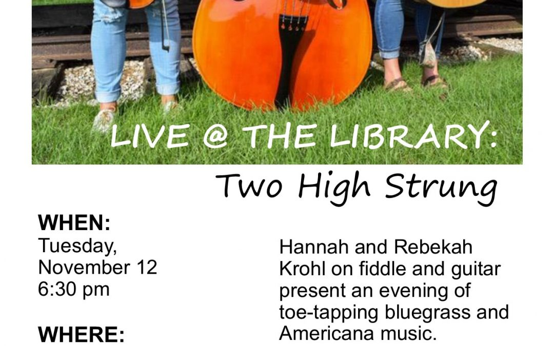Live @ the Library: Two High Strung