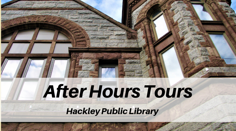 After Hours Tours at Hackley Library