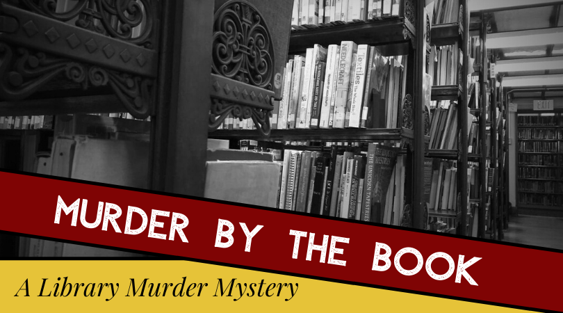 Murder by the Book:  A Library Murder Mystery