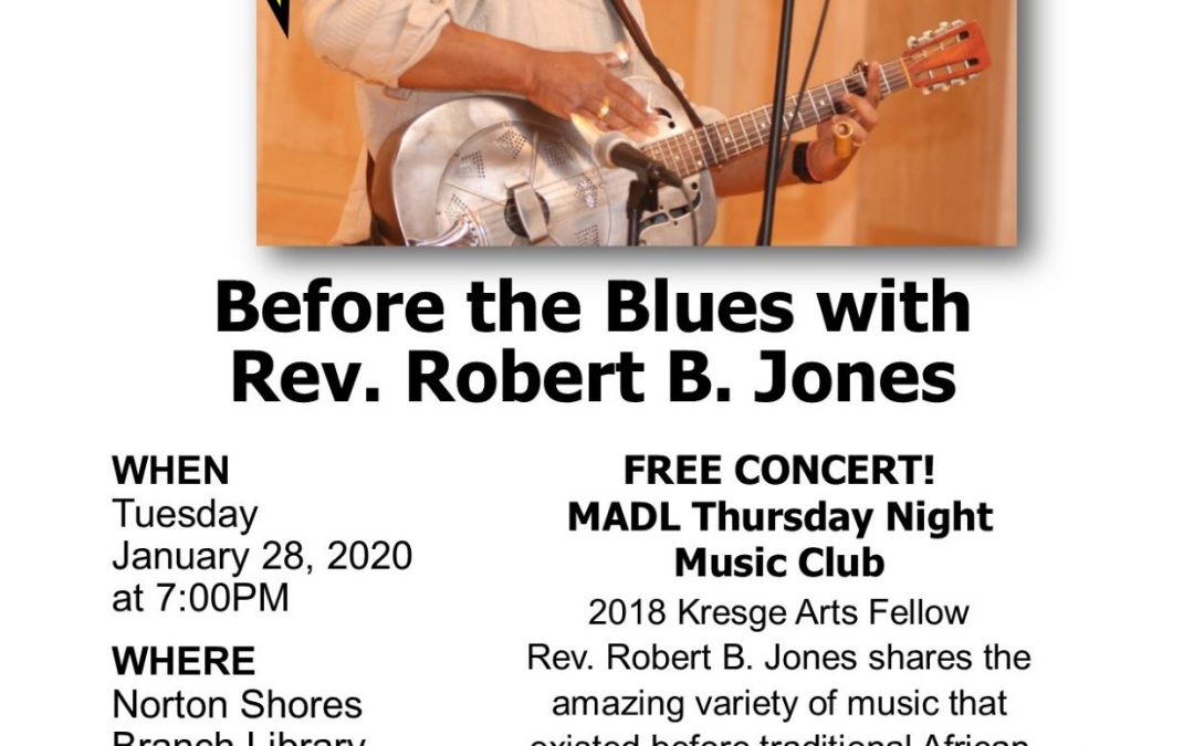 Before the Blues with the Reverend Robert B. Jones Sr.