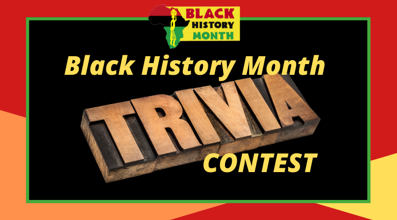 Black History Month Trivia Contest