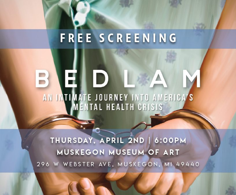 Film Program:  Bedlam by Ken Rosenberg: CANCELLED