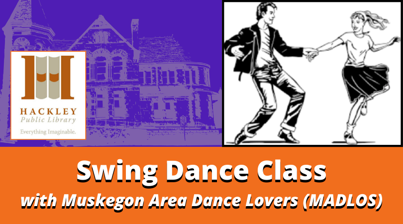 Swing Dance Class at Hackley Library