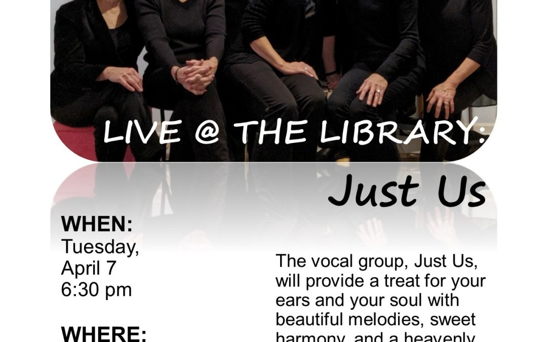 Live at the Library: Just Us