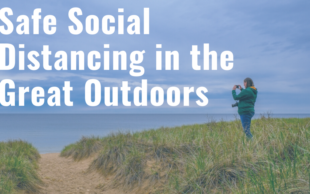 Safe Social Distancing in Muskegon County's Great Outdoors