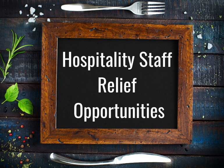 Hospitality Staff Relief Opportunities