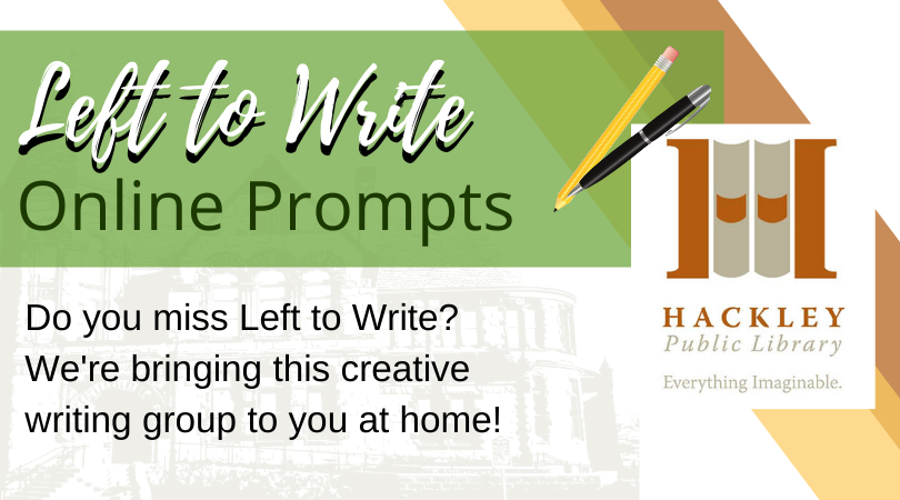 Left to Write ONLINE Prompts by Hackley Public Library