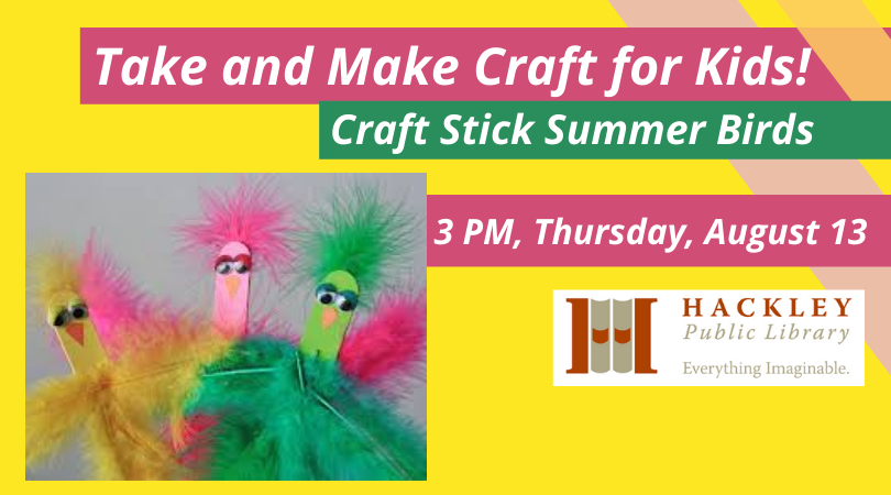 Take and Make Craft for Kids – Craft Stick Summer Birds – Hackley Library