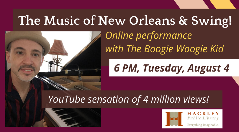 Music of New Orleans and Swing with the Boogie Woogie Kid – Hackley Library