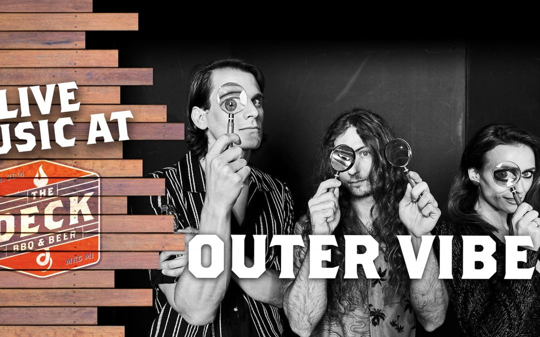 Live Music at The Deck: Outer Vibe