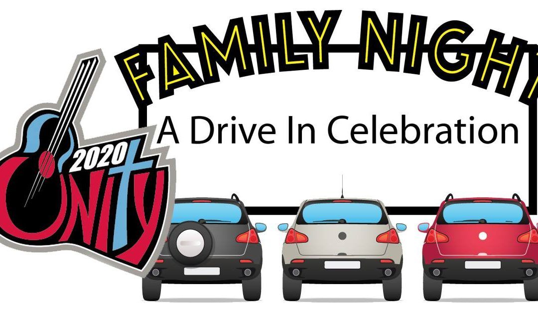 Unity Family Night – A Drive-In Celebration