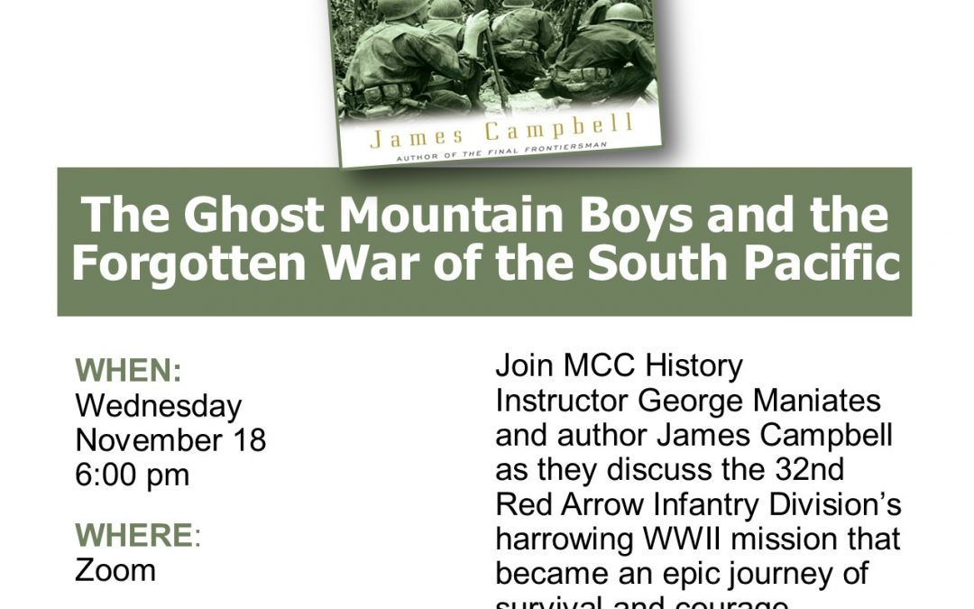 Remembering World War II: The Ghost Mountain Boys and the Forgotten War of the South Pacific