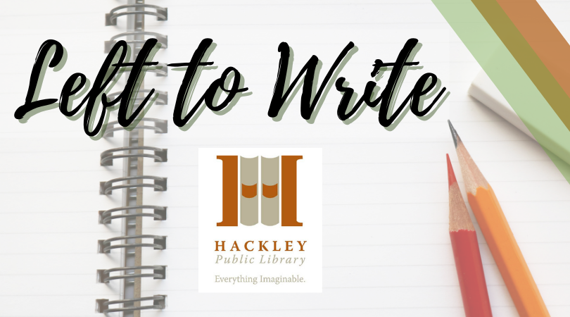 Left to Write – Creative Writing Group at Hackley Library