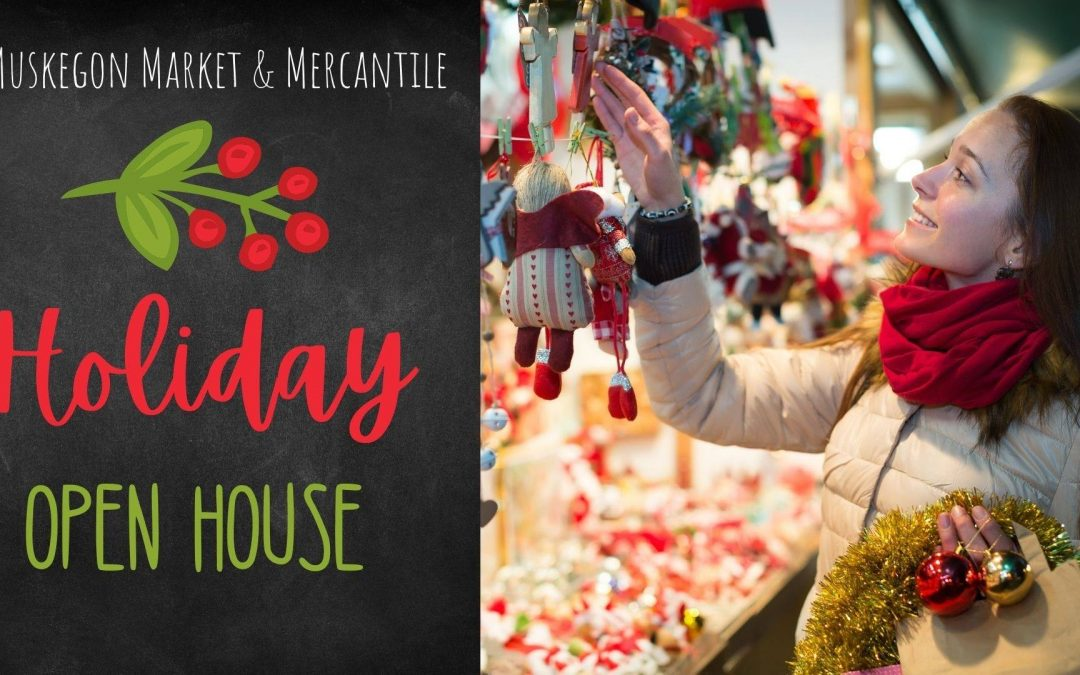 Muskegon Market and Mercantile Holiday Open House