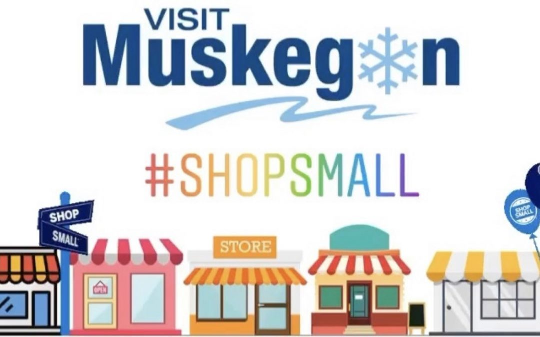 Small Business Saturday is BIG in Muskegon County!