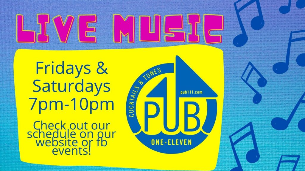 """Bright yellow, pink and blue colors with Muskegon's Pub 111 logo and music notes with descriptive """"Live Music"""""""