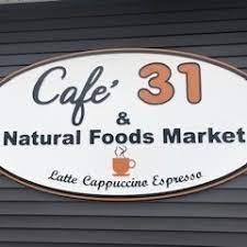 Cafe 31 & Natural Foods Market