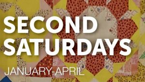 Quilted background with yellow, red, tan and orange pattern pieces in the shape of a flower with the print over it Second Saturdays January-April from the Muskegon Lakeshore Musuem Center