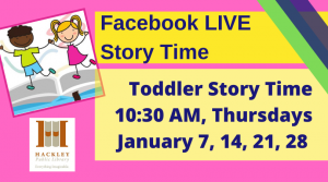 From Muskegon Hackley Library bright pink and yellow color poster with happy boy and girl and caption Facebook Live Story Time 10:30am Thursdays January 7, 14, 21, 28