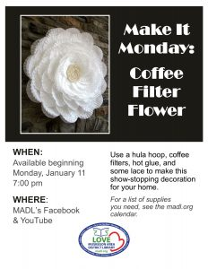 White layers over layers in the shape of a flower with the caption: Make it Monday Coffee Filter Flower
