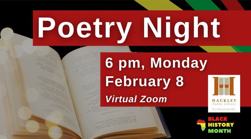 Poetry Night – Virtual Zoom – Black History Month with Hackley Library