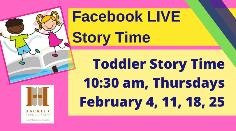 Toddler Story Time – Facebook Live with Hackley Library