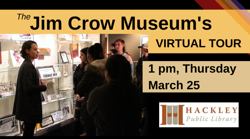The Jim Crow Museum Virtual Tour – Zoom