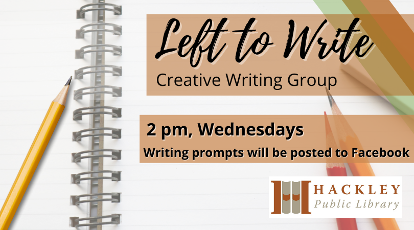 Left to Write Online Prompts – Creative Writing Group at Hackley Library