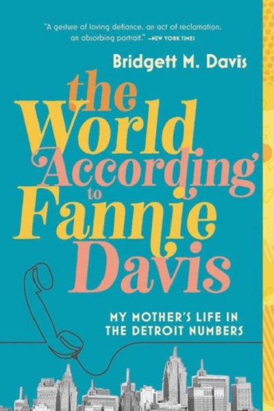 "Author Event: ""The World According to Fannie Davis"""