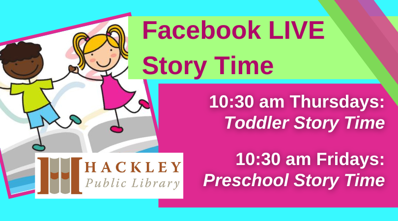 Preschool Story Time – Facebook Live with Hackley Library