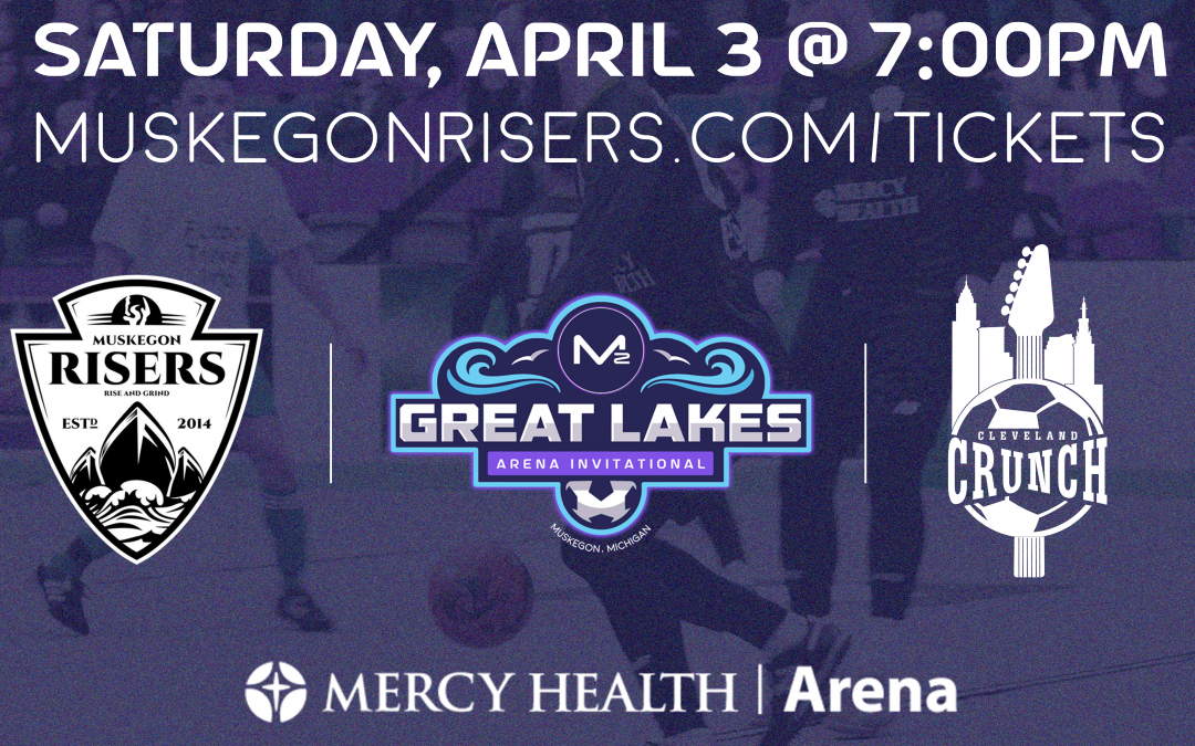 Muskegon Risers vs Cleveland Crunch