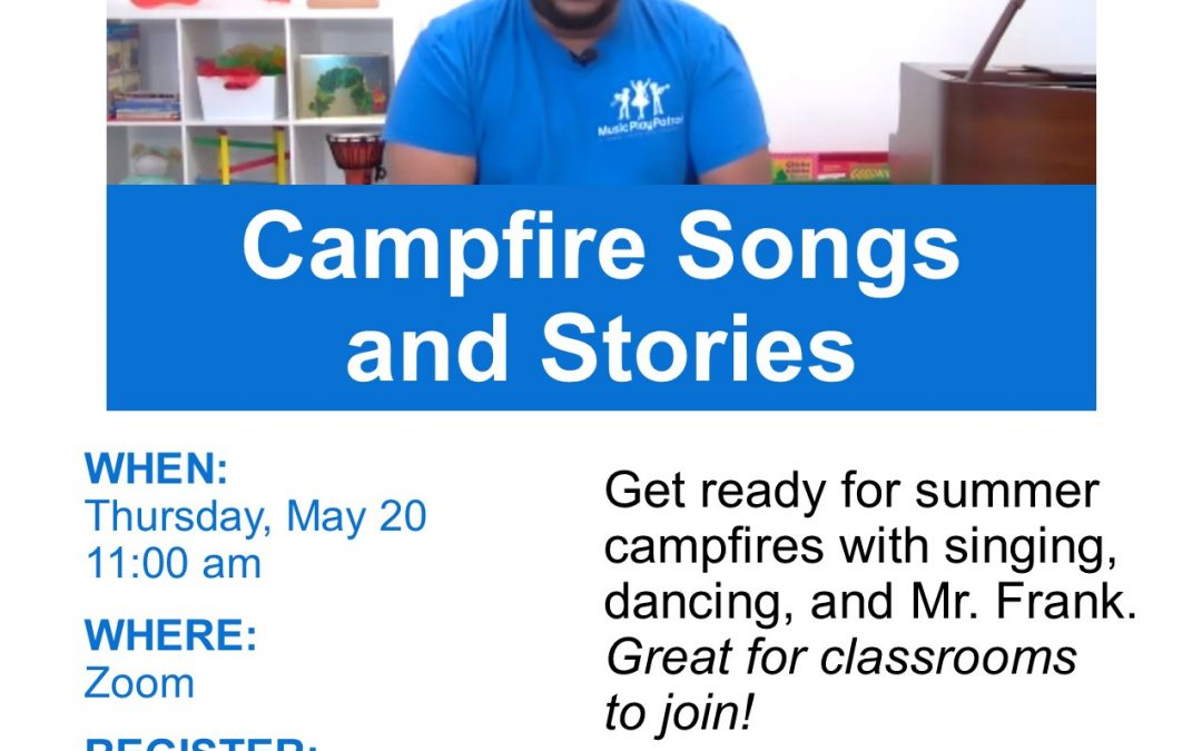Music Play Patrol: Campfire Songs and Stories