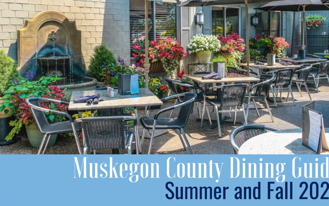 Muskegon County Restaurant Guide Summer and Fall 2021