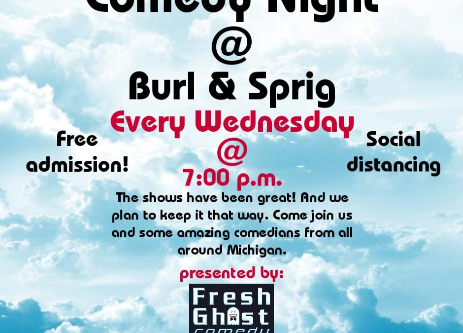 Comedy Night at Burl and Sprig