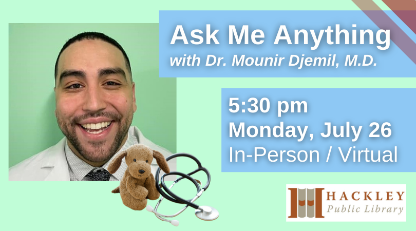 Ask Me Anything with Dr. Mounir Djemil, M.D.
