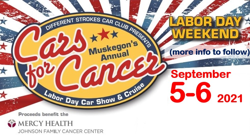 Muskegons Labor Day Cars for Cancer Show and Cruise: Location Move to the Lakes Mall