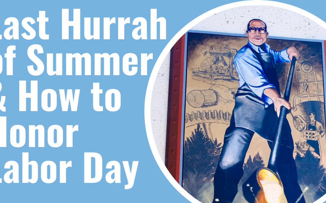 The Last Hurrah of Summer and How to Honor Labor Day in Muskegon