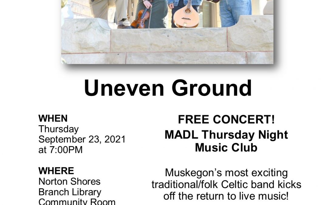MADL Thursday Night Music Club presents Uneven Ground